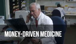 Money-Driven Medicine - Thumbnail